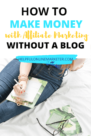 Affiliate marketing isn't just for bloggers. There are tons of ways to make money with affiliate marketing without a blog. Read my blog post to find out how! affiliate marketing on Pinterest, affiliate marketing on Instagram, affiliate marketing for beginners. #affiliatemarketingtips