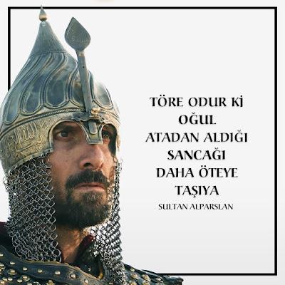 """""""Töre odur ki, oğul atadan aldığı sancağı daha öteye taşıya."""" (Sultan Alparslan), malazgirt, 1071, atasözü, atalarsözü, günün sözü, özlü sözler, anlamlı sözler, güzel sözler, selçuklu, uyanış selçuklu, büyük savaş, cenk, alp, İslam Sancağı, islam ordusu"""