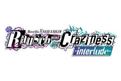 Roselia×RAISE A SUILEN Live Rausch und/and Craziness -interlude-