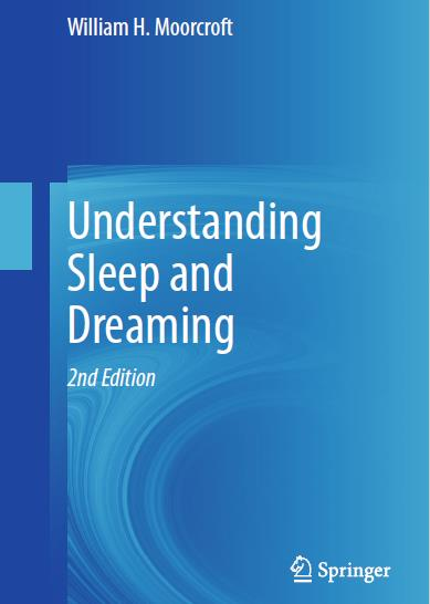 Understanding Sleep and Dreaming, Second Edition