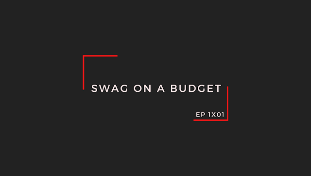 Swag On a Budget