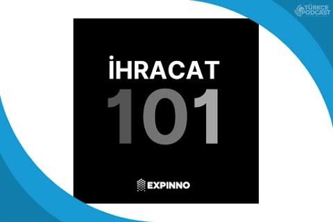 İhracat 101 Podcast