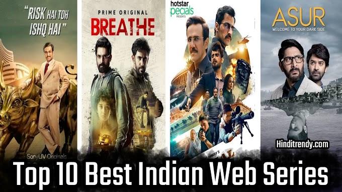 ये है बॉलीवुड की 10 दमदार वेब सिरीज़ - Top 10 Best Bollywood Web Series 2021