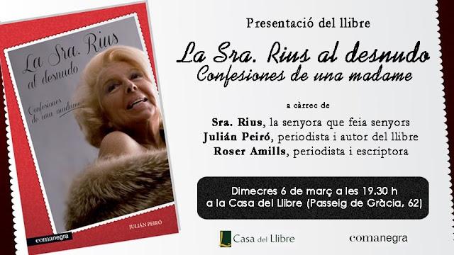 """La Sra. Rius me ha pedido que le presente su nuevo libro: """"Confesiones de una madame"""""""