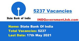 SBI Recruitment - 5237 Junior Associates - Last Date: 17th May 2021