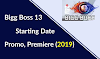 Bigg Boss Season 13: Starting Date, Promo, Premiere (Timings 2019)