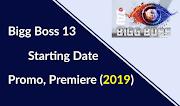 Bigg Boss Season 13: Starting Date, Promo, Premiere (Timings 2019)