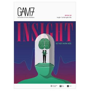 Gam7 Book No.6 Insight – Sự Thật Ngầm Hiểu (Tái Bản) ebook PDF EPUB AWZ3 PRC MOBI