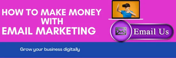 Make money with email campaign