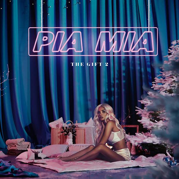 Pia Mia - The Gift 2 - EP Cover
