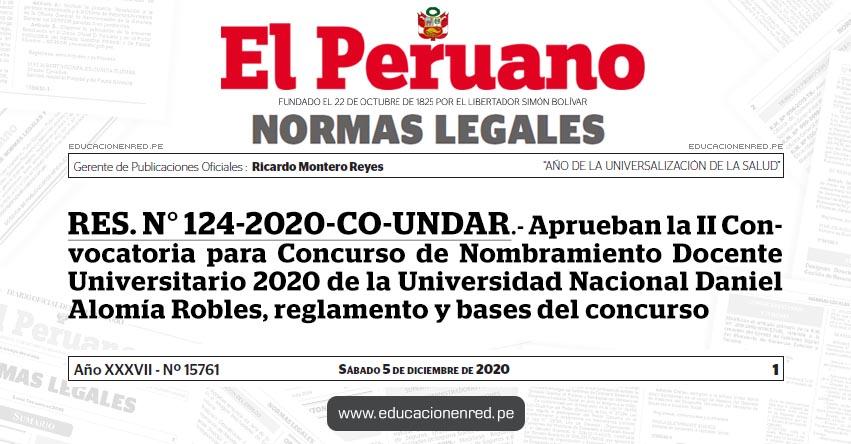 RES. N° 124-2020-CO-UNDAR.- Aprueban la II Convocatoria para Concurso de Nombramiento Docente Universitario 2020 de la Universidad Nacional Daniel Alomía Robles, reglamento y bases del concurso