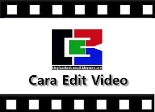 Belajar cara edit video