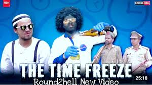 The Time Freeze Round 2 hell new video | download