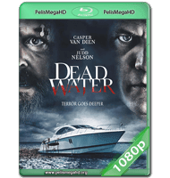 DEAD WATER (2019) WEB-DL 1080P HD MKV ESPAÑOL LATINO