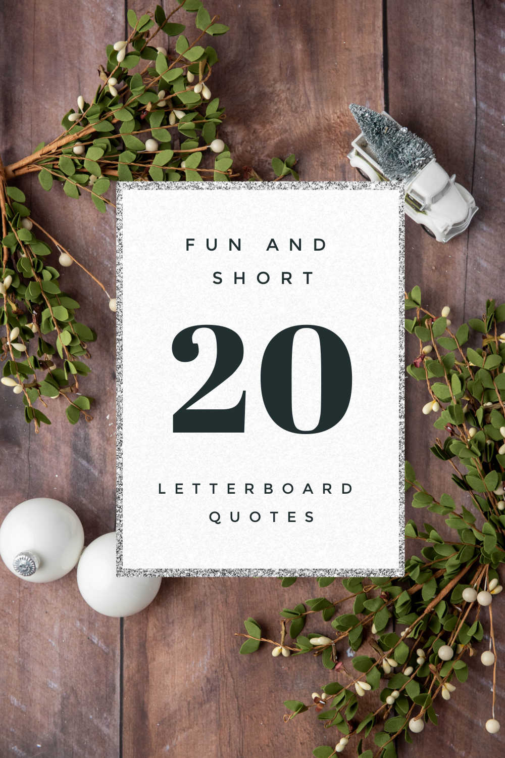 20 FUN AND SHORT LETTERBOARD QUOTES