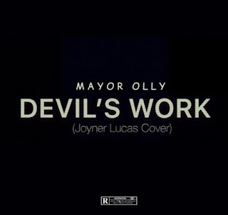 [Music] Mayor Olly - Devil's Work