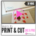 Silhouette Print and Cut Video Class - $16.99
