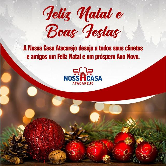 FELIZ NATAL E BOAS FESTAS NOSSA CASA ATACAREJO 842dd90448
