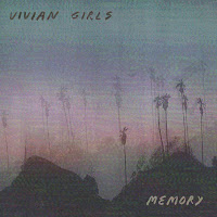 Vivian Girls estrenan Memory