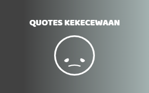 Kumpulan Quotes Kata-Kata Kekecewaan Cinta & Kehidupan