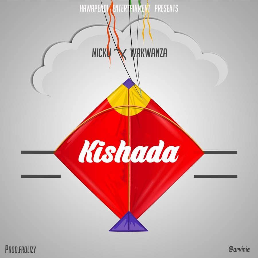 Nicku X Wakwanza – Kishada