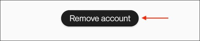 """اضغط على """"إزالة الحساب"""" من صفحة الحساب."""