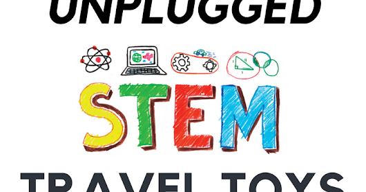 5 Unplugged STEM Travel Toys for Younger Boys & Girls