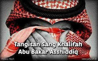 Mimpi Yang Membuat Khalifah Abu Bakar Asshiddiq Menangis