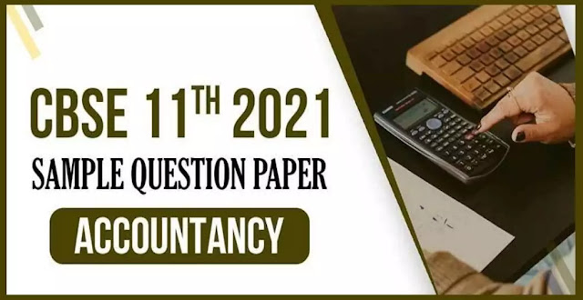 11 Class Accountancy Sample Paper PDF Download