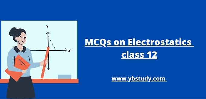MCQs on electrostatics class 12 | Pdf