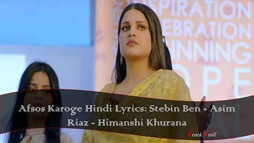 Afsos-Karoge-Hindi-Lyrics-Stebin-Ben