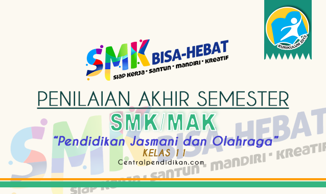Latihan Soal PAS Penjaskes Kelas 11 SMK 2021/2022 Online PDF