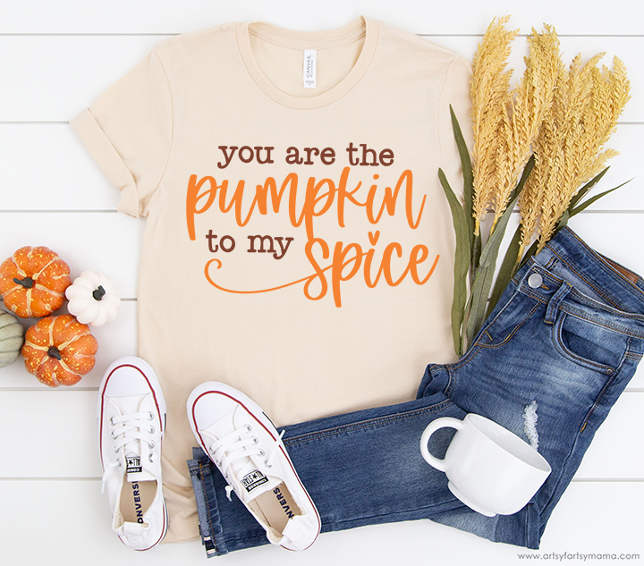 """""""You are the Pumpkin to My Spice"""" Shirt with Free SVG"""