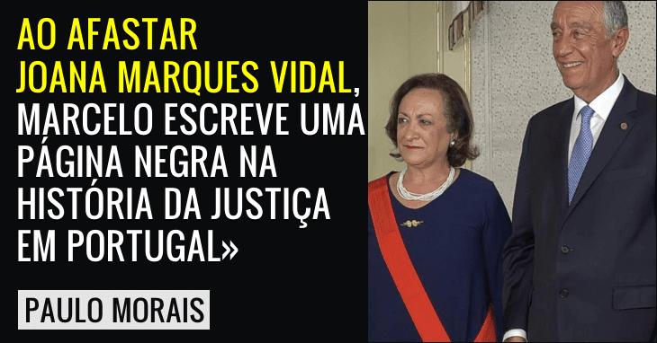 Paulo Morais sobre o afastamento de Joana Marques Vidal.