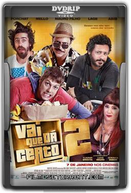 Vai que Dá Certo 2 Torrent DVDRip Nacional 2016