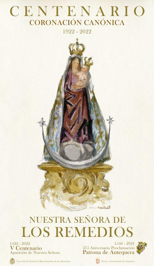 Cartel 475 Aniversario de la proclamación de Nuestra Señora de los Remedios como Patrona de Antequera