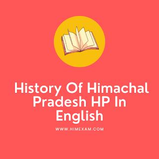 History Of Himachal Pradesh In English