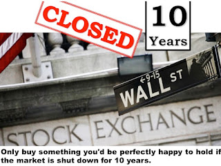 Picture advices value investors to buy something they will be happy to hold even if the stock markets are closed for ten years