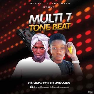 FREE BEAT: Dj LaMszXy X Dj Swagman – Multi7 Tone Beat