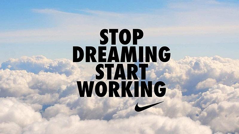 Tagline của một chiến dịch mà Nike thực hiện.