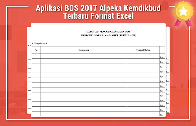 Aplikasi BOS 2017 Alpeka Kemdikbud Terbaru Format Excel