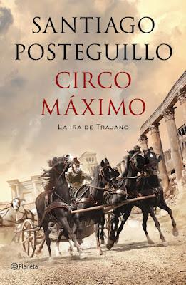 Circo máximo (Trajano II) - Santiago Posteguillo (2013)