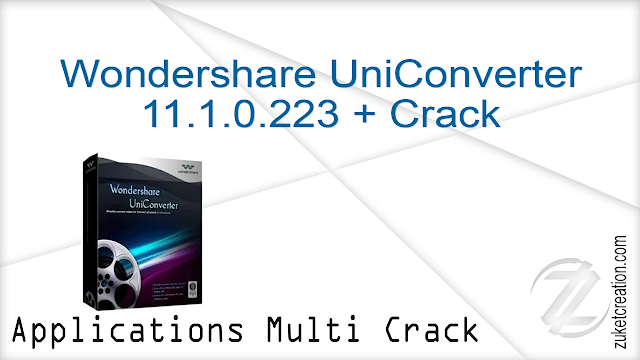 Wondershare UniConverter 11.1.0.223 + Crack  |  119 MB