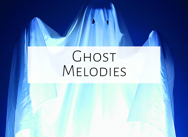 Ghost Melodies