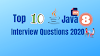 Top 10 Java 8 Interview Questions (2020 Update) - MasterInJava