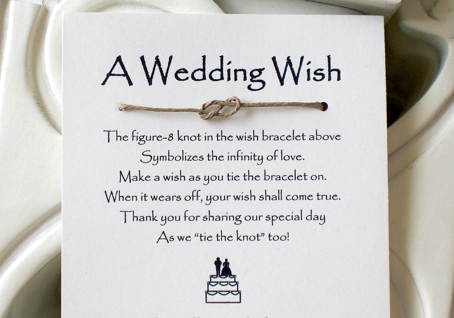 A Wedding Wish The Figure 8 Knot In The Wish Bracelet Above Symbolizes The  Infinity
