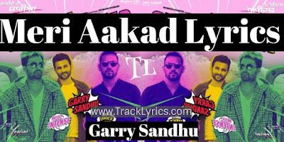meri-akad-lyrics-garry-sandhu