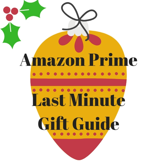 Amazon prime Last minute gift ideas