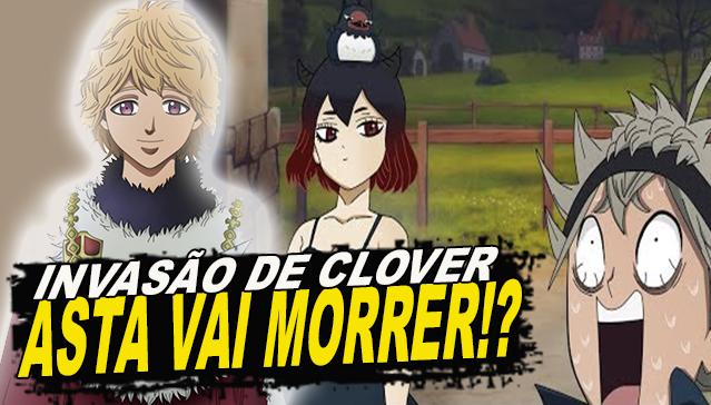 ASTA VAI MORRE!? Black Clover 215 - Analise do Capitulo