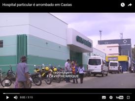 POLÍCIA: Hospital particular é arrombado em Caxias